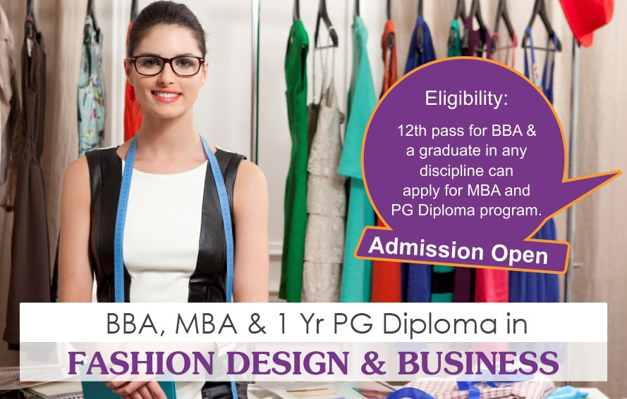 Mba In Fashion Design Mba In Fashion Mba In Fasion Entrepreneurship Pg Diploma In Fashion Bba In Fashion Best Fashion College In Delhi India